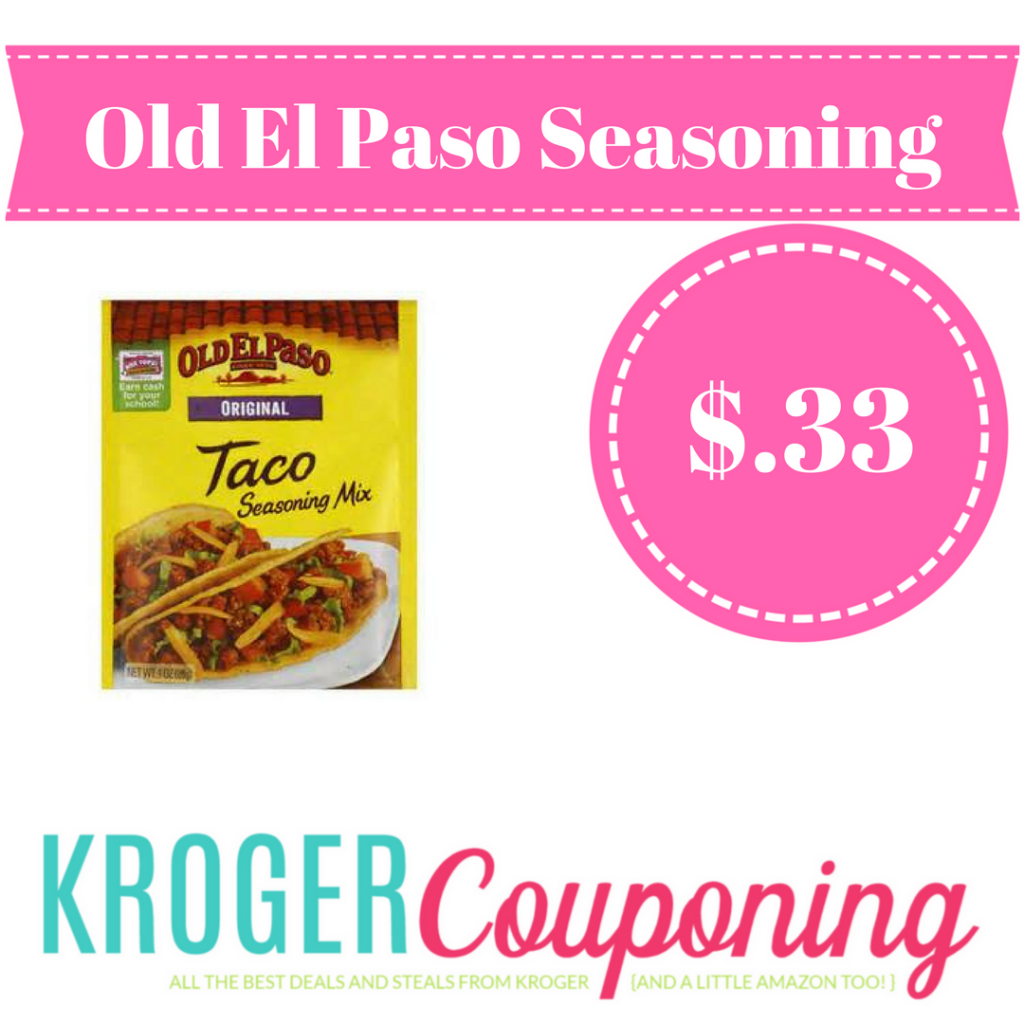 Old El Paso Taco Seasoning Just 33 Kroger Couponing